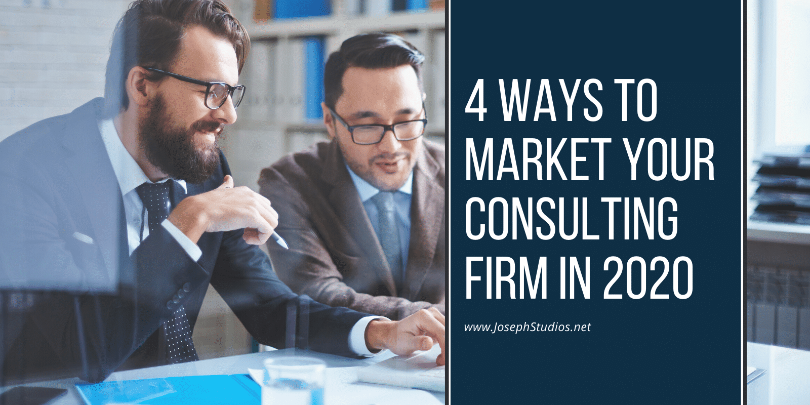 4 Ways To Market Your Consulting Firm In 2020