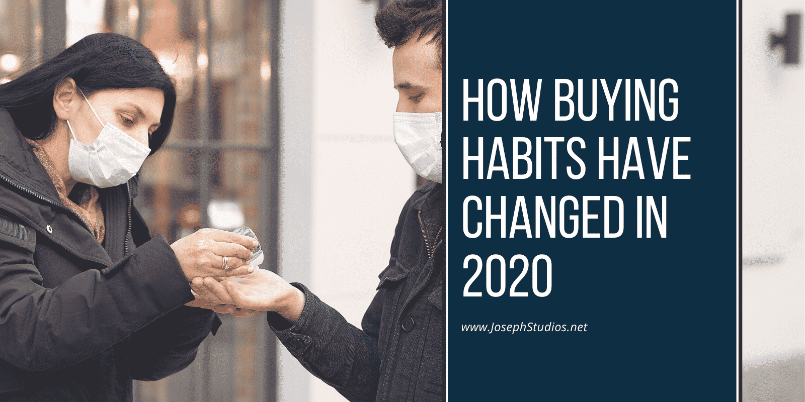 How Buying Habits Have Changed in 2020