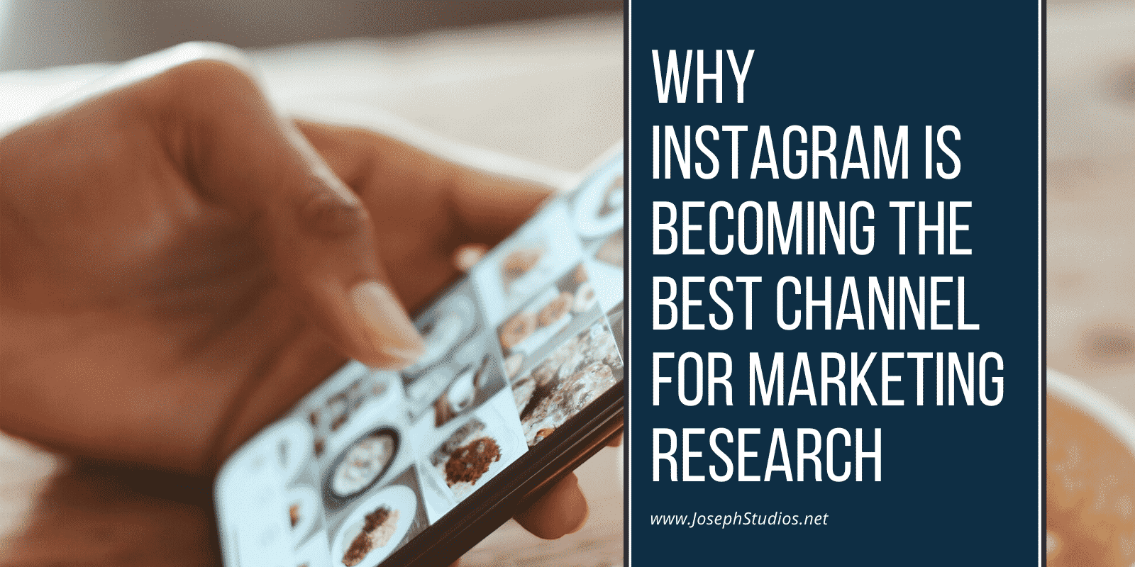 Why Instagram is becoming the best channel for marketing research
